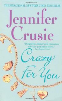 Crazy For You - Jennifer Crusie