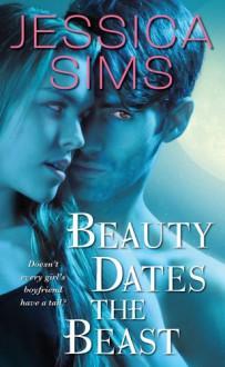 Beauty Dates the Beast (Midnight Liasons, #1) - Jessica Sims
