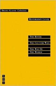 Restoration Comedy - William Congreve, Aphra Behn, William Congreve