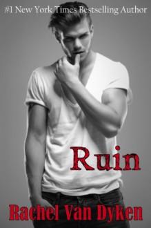 Ruin - Rachel Van Dyken