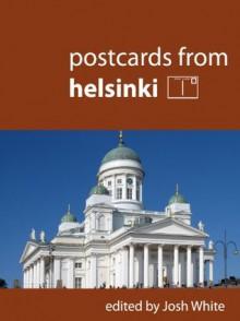 Postcards From Helsinki - Josh White