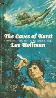 CAVES OF KARST (paperback) - Lee Hoffman
