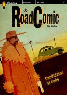 Road Comic: Candidatos al caño - Cristian Mallea, Carlos Aón
