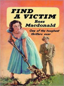 Find a Victim (Lew Archer Series #5) - Ross Macdonald, Tom Parker