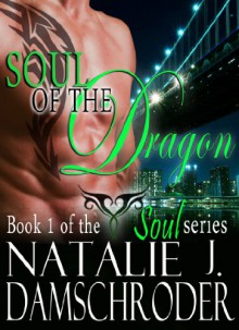Soul of the Dragon - Natalie J. Damschroder