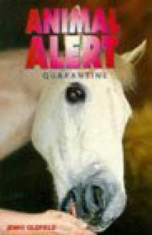 Quarantine - Jenny Oldfield