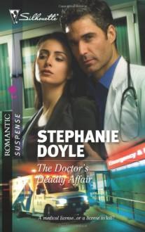 The Doctor's Deadly Affair - Stephanie Doyle