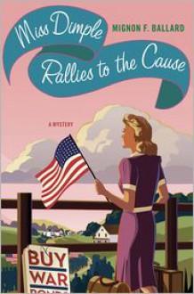 Miss Dimple Rallies to the Cause - Mignon F. Ballard