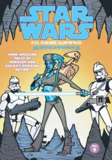 Star Wars: Clone Wars Adventures, Vol. 5 - Matt Fillbach, Shawn Fillbach, Michael David Thomas, Lee Evandon, Justin Lambros, David Nestelle, Chris Avellone, Stewart McKenney, Dan Jackson, Matt Jacobs