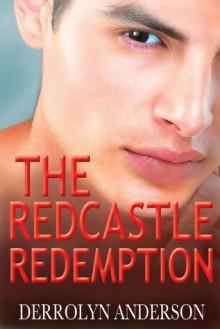 The Redcastle Redemption - Derrolyn Anderson