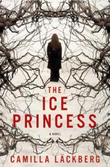 The Ice Princess - Camilla Läckberg, Steven T. Murray