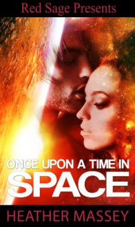 Once Upon A Time in Space - Heather Massey