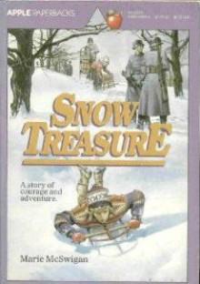 Snow Treasure - Marie McSwigan, André LaBlanc