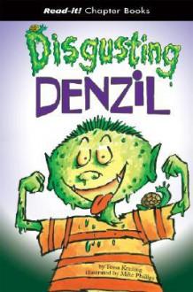 Disgusting Denzil - Tessa Krailing, Mike Phillips