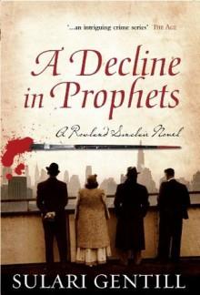 Decline in Prophets - Sulari Gentill