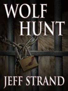 Wolf Hunt - Jeff Strand