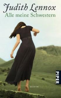 Alle Meine Schwestern - Mechthild Sandberg, Judith Lennox