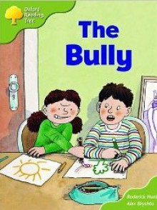 The Bully - Roderick Hunt, Alex Brychta