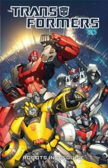 Transformers: Robots In Disguise Vol. 1 - Andrew Griffith,John Barber