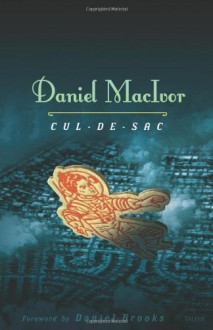 Cul-de-sac - Daniel MacIvor, Daniel Brooks