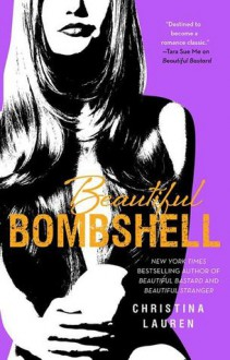 Beautiful Bombshell - Christina Lauren