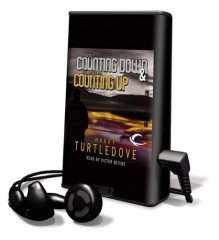 Forty, Counting Down & Twenty-One, Counting Up - Harry Turtledove, Victor Bevine