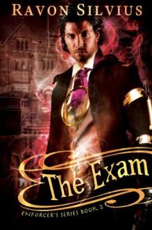 The Exam - Ravon Silvius