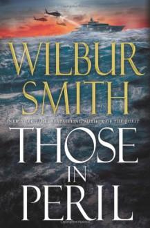 Those in Peril - Wilbur Smith