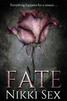 Fate - Nikki Sex