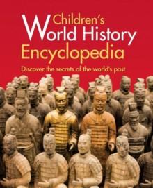 Children's World History Encyclopedia - Anita Ganeri, Hazel Mary Martell, Brian Williams