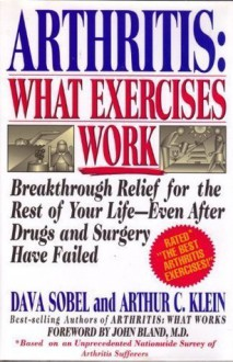 Arthritis: What Exercises Work - Dava Sobel