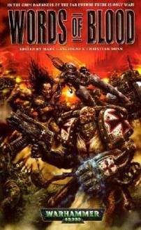 Words of Blood (Warhammer 40,000 Novels) - Marc Gascoigne