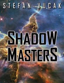 Shadow Masters - Stefan Vucak
