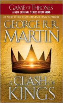 A Clash of Kings (A Song of Ice and Fire #2) -