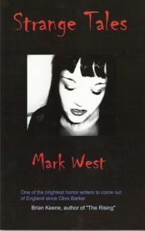 Strange Tales - Mark West
