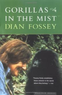 Gorillas in the Mist - Dian Fossey
