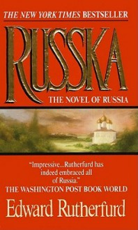 Russka: Part 1 - Edward Rutherfurd, Nadia May