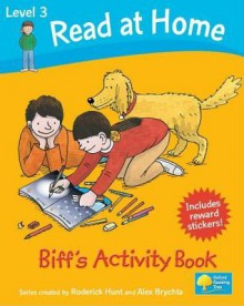 Read at Home: Level 3: Biff's Activity Book - Kate Ruttle