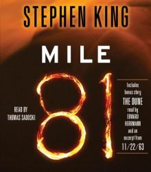 Mile 81 - Stephen King,Thomas Sadoski,Edward Herrmann