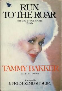 Run to the Roar - Cliff Dudley, Tammy Faye Messner, Efrem Zimbalist Jr.