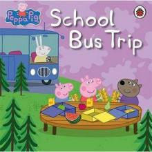 Peppa Pig School Bus Trip - Neville Astley,Mark Baker