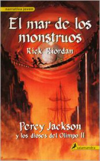 El Mar de los Monstruos - Rick Riordan