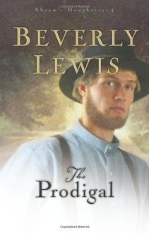 The Prodigal - Beverly Lewis