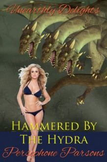 Hammered by the Hydra - Persephone Parsons