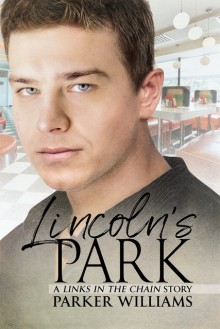 Lincoln's Park - Parker Williams