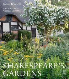 Shakespeare's Gardens - Andrew Lawson,Shakespeare Birthplace Trust,Jackie Bennett