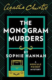 The Monogram Murders - Sophie Hannah