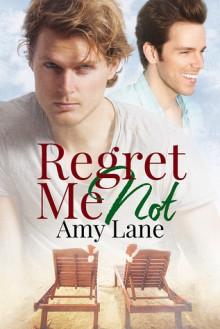 Regret Me Not - Amy Lane