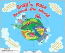 Snail's Race Around the World - Emma Less, Jo Moon, Corina Fletcher