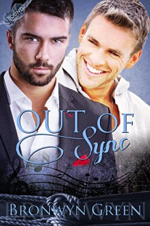 Out of Sync (Bound Book 5) - Bronwyn Green